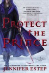 Protect the Prince (Crown of Shards #2) - Jennifer Estep