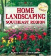 Home Landscaping: Southeast Region (Home Landscaping) - Roger Holmes, Rita Buchanan