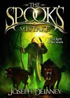 The Spook's Mistake   - Joseph Delaney