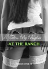 Taken By Bigfoot At The Ranch (Bigfoot Erotica - Cryptozoological Romance - First Time Paranormal Monster Erotica - Erotic Horror) - Fifi De Desiree