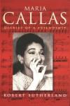 Maria Callas - Robert Sutherland