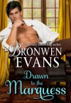 Drawn to the Marquess - Bronwen Evans