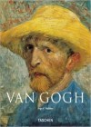 Vincent Van Gogh, 1853-1890: Vision and Reality - Ingo F. Walther