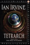 Tetrarch - Ian Irvine