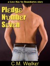 Pledge Number Seven - C.M. Walker
