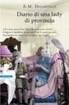 Diario di una lady di provincia - E.M. Delafield, Monica Pareschi