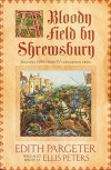 A Bloody Field by Shrewsbury - Edith Pargeter