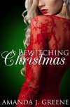 A Bewitching Christmas (Under Realm Assassins) - Amanda J. Greene