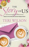 The Story of Us - Teri Wilson