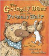 The Grizzly Bear with the Frizzly Hair - Sean Taylor,  Hannah Shaw (Illustrator)