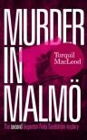 Murder in Malmö - Torquil MacLeod