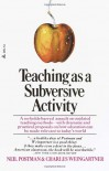 Teaching As a Subversive Activity - Neil Postman