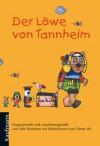 Der Löwe von Tannheim - Silke Ramelow;Otmar Alt