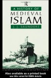 A History of Medieval Islam - John J. Saunders
