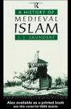A History of Medieval Islam - John J. Saunders