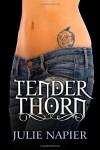 Tender Thorn - Julie Napier