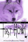 First Howl (Granite Lake Wolves, #2.1) - Vivian Arend