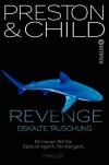 Revenge - Eiskalte Täuschung: Ein neuer Fall für Special Agent Pendergast (Knaur TB) - 'Douglas Preston',  'Lincoln Child'