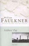 Soldier's Pay - William Faulkner
