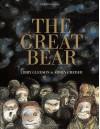 The Great Bear - Libby Gleeson, Armin Greder