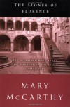 The Stones of Florence - Mary McCarthy
