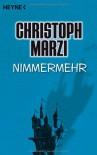 Nimmermehr - Christoph Marzi