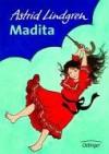 Madita - Astrid Lindgren, Ilon Wikland, Anna-Liese Kornitzky