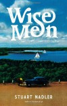 Wise Men - Stuart Nadler