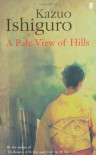 A Pale View of the Hills - Kazuo Ishiguro