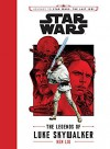 Journey to Star Wars: The Last Jedi The Legends of Luke Skywalker (Star Wars: Journey to Star Wars: the Last Jedi) - Ken Liu, J.V. Jones