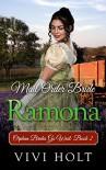 Mail Order Bride: Ramona (Orphan Brides Go West Book 2) - Vivi Holt