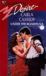 Under The Boardwalk (Silhouette Desire, No 882) - Carla Cassidy