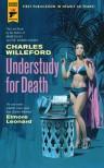 Understudy for Death - Charles Willeford