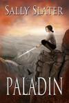 Paladin - Sally Slater