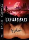 Coward - Phair