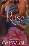 Rose (Wildflowers Of Montana) (Volume 1) - Vanessa Vale