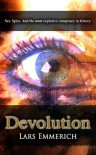 Devolution (Sam Jameson #1) - Lars Emmerich