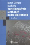 Verteilungsfreie Methoden in der Biostatistik (Springer-Lehrbuch) - Jürgen Bortz;Gustav A. Lienert;Klaus Boehnke