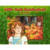 Little Ruth Reddingford and the Wolf - Hank Wesselman