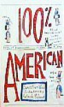 100% American - Daniel Evan Weiss