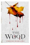 The Wood - Chelsea Bobulski