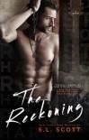 The Reckoning - S.L. Scott
