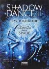 La danza delle spade. Shadowdance vol. 3 - David Dalglish