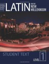 Latin for the New Millennium: Student Text - Milena Minkova, Terence Tunberg