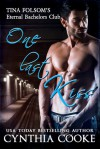 One Last Kiss (Tina Folsom's Eternal Bachelors Club) - Cynthia Cooke