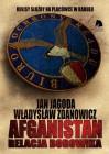 Afganistan Relacja BORowika - Władysław Zdanowicz