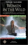 Travelers' Tales - Women in the Wild - Lucy McCauley