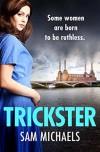Trickster (Georgina Garrett #1) - Sam Michaels