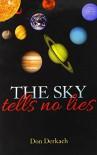The Sky Tells No Lies - Don Derkach
