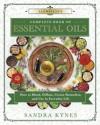 Llewellyn's Complete Book of Essential Oils - Sandra Kynes